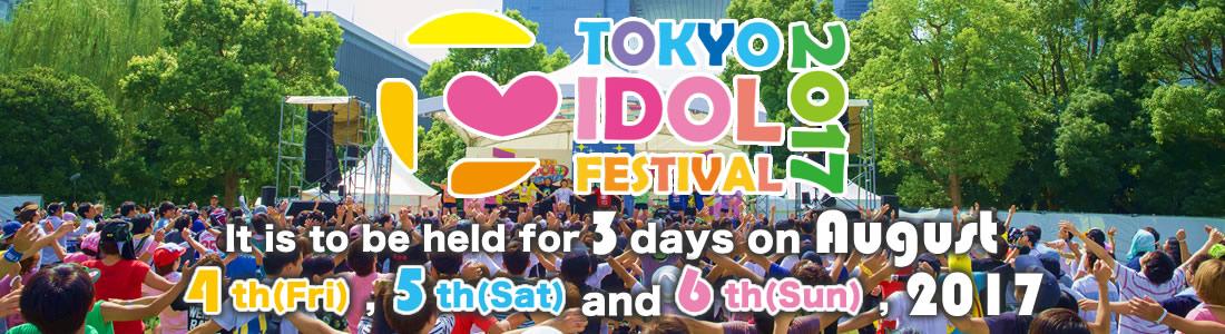 TOKYO IDOL FESTIVAL 2017